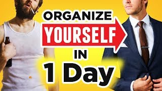 ORGANIZE Your Life In ONE Day (10 Simple Steps To Personal Organization)