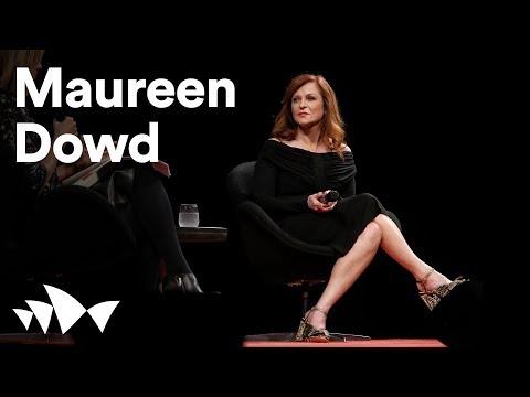 Maureen Dowd on Trump, fake news and #metoo | ANTIDOTE 2018