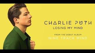 Charlie Puth - Losing My Mind 和訳&歌詞