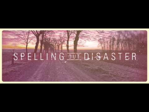 Spelling Out Disaster - We Call It Simple For Simplicity