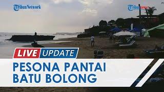 Pesona Pantai Batu Bolong di Tengah Rencana Pembukaan Wisata di Bali, Miliki Daya Tarik Tersendiri