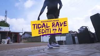 KUULPEEPS NEWS: Tidal Rave Edition!