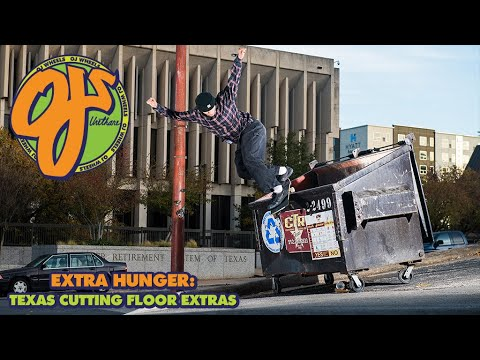 Extra Hunger! Hungry Ams Texas from the Cutting Room | OJ Wheels