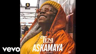 Teni   Askamaya (Audio Video)