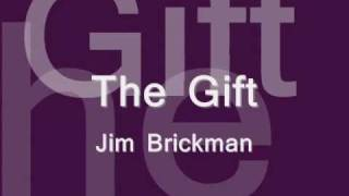 The Gift - Jim brickman Lyrics