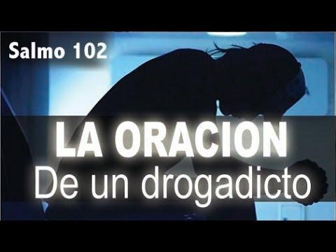 LA ORACION DE UN DROGADICTO : SALMO 102 : El Hijo Prodigo