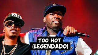 50 Cent  - Too Hot (Feat. Nas & Nature) [Legendado]