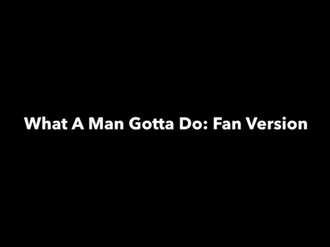 Jonas Brothers - What A Man Gotta Do (Fan Version)