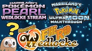 Update: USUM Walkthrough Suspended, FireRed WEDLOCKE for YouTube, Pearl Wedlocke for Twitch & more!