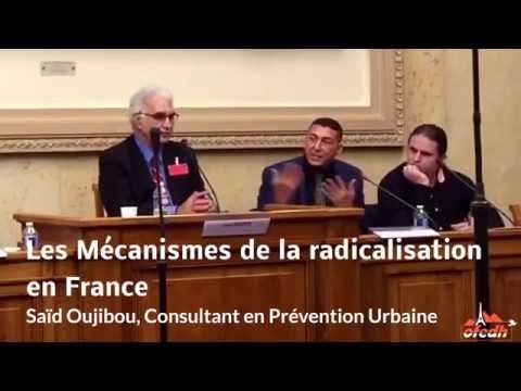 Les Mécanismes de la radicalisation en France : Said Oujibou