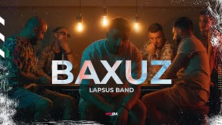 LAPSUS BAND - BAXUZ (OFFICIAL VIDEO)