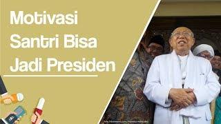 Motivasi Maruf Amin untuk Para Santri Bisa Jadi Presiden
