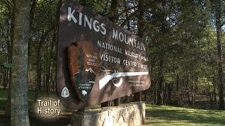Trail of History - The Battle of Kings Mountain