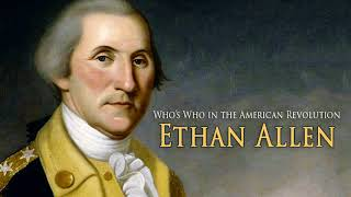 Ethan Allen | Who's Who In The American Revolution | AF-182