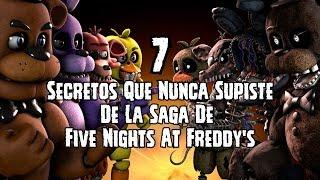 TOP: 7 Secretos Que Nunca Supiste De La Saga De Five Nights At Freddy's