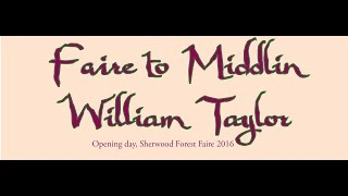 Faire to Middlin Preforming William Taylor