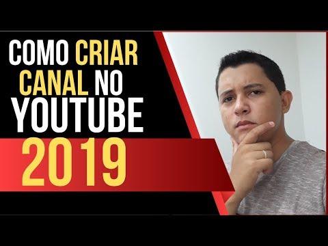 Como Criar Canal no Youtube 2019