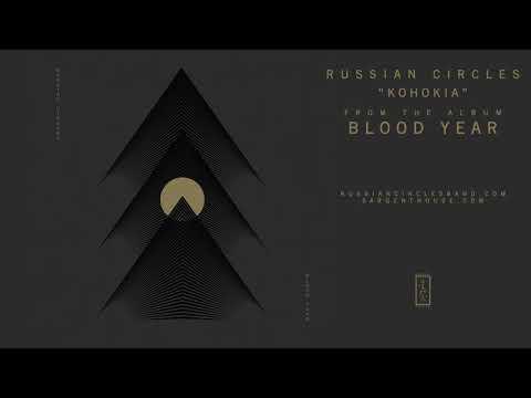 "Russian Circles ""Kohokia"" (Official Audio)"