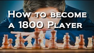 ►How to become 1800 Rated Strength Chess Player - My Journey #1◄