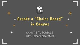 Create A Choice Board In Canvas