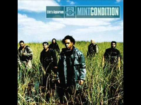 Mint Condition -  Be Like That Sometimes