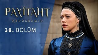 Payitaht Abdulhamid episode 38 with English subtitles Full HD