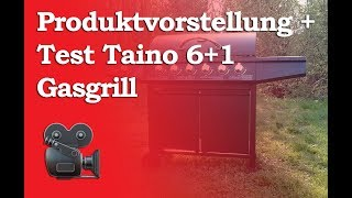 Produktvorstellung und Test Taino 6+1 Basic Gasgrill