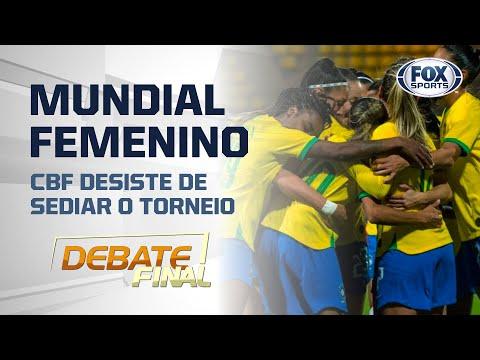 CBF RETIRA CANDIDATURA À SEDE DA COPA DO MUNDO FEMININA DE 2023