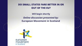 Do Small States Fare Better: In or Out of the EU?