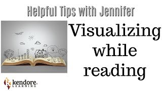 Visualizing While Reading (Helpful Tips with Jennifer)⎪Kendore Learning/Syllables Learning Center