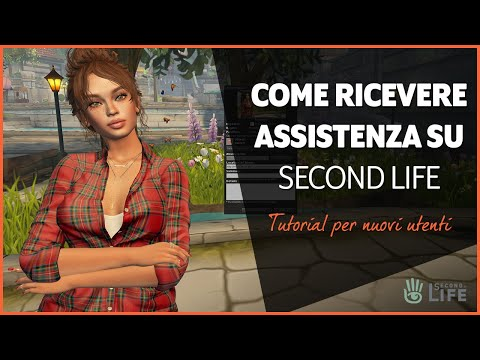 Come ricevere assistenza su Second Life - tutorial di Second Life