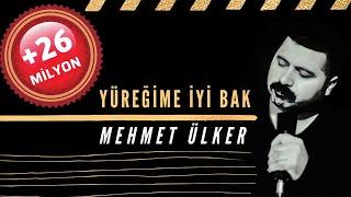 Tıklanma Rekoru Kıran Şarkı -Yüreğime İyi Bak (Mehmet Ülker)