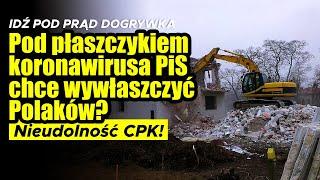 Pod płaszczykiem koronawirusa PiS chce wywłaszczyć Polaków?