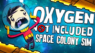 NEW SPACE COLONY SIM! - Oxygen Not Included Gameplay - Oxygen Not Included Alpha Part 1