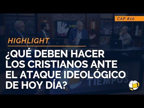 ¿Qué deben hacer los cristianos ante el ataque ideológico de hoy día?   ELT
