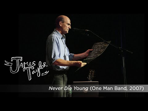 Never Die Young (One Man Band, July 2007)