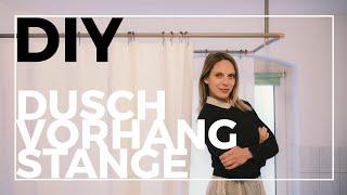 DIY Duschvorhangstange | Edel und günstig! | Jelena Weber