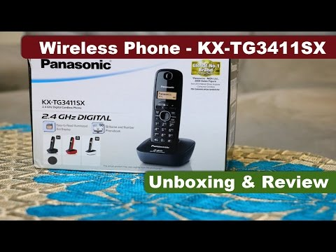 KX-TG3411SX | Panasonic Wireless Phone Unboxing & Review |