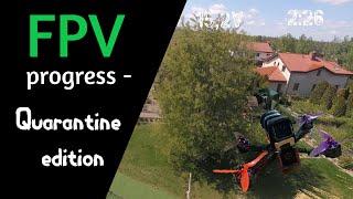 FPV compilation - quarantine edition