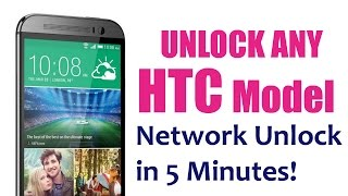 HOW TO UNLOCK HTC - Unlocking any HTC Phone Network by HTC Unlock Code