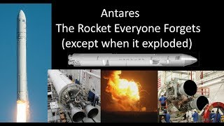 The Antares Rocket - NASA's Less Famous Ride To The Space Station