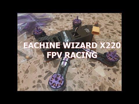 Unboxing - Eachine Wizard X220 FPV Racing. Empieza a correr!!!