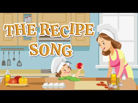 The Recipe Song | Christian Songs For Kids