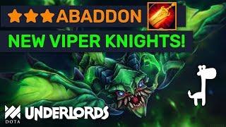 ★★★ Radiance Abaddon! NEW 50 Mana VIPER Knights! | Dota Underlords