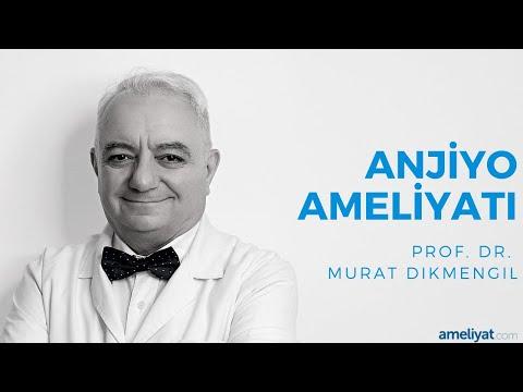 Anjiyo Ameliyatı (Prof. Dr. Murat Dikmengil)