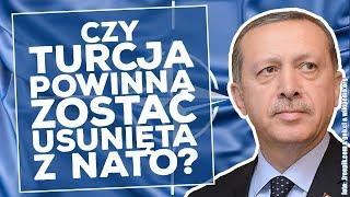 Czy Turcja powinna zostać wykluczona z NATO?