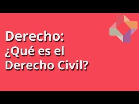 ¿Qué es el Derecho Civil? - Derecho - Educatina