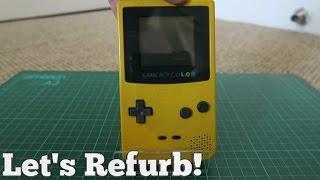 Let's Refurb!   Building A Gameboy Color!