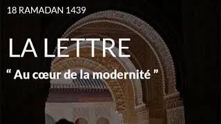 [Audio] Tariq Ramadan : Quelques lettres du Cœur - Au cœur de la modernité