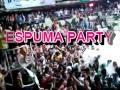 ESPUMA PARTY 2012 VIERNES 8 de JUNIO @ TZUL